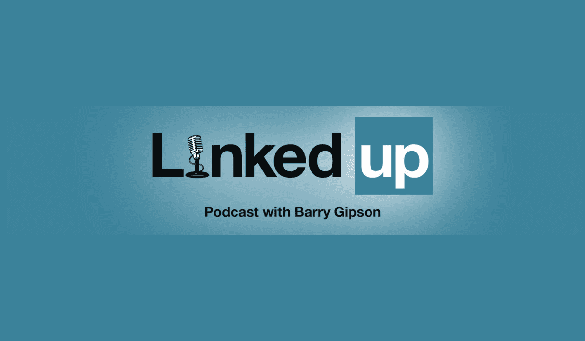 LinkedIn, LinkedUp, Podcast, Barry Gipson, Comcast Cowboy